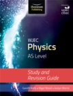 Image for WJEC Physics for AS Level: Study and Revision Guide
