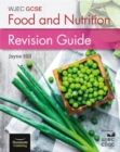 Image for WJEC GCSE Food and Nutrition: Revision Guide