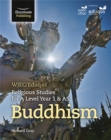 Image for WJEC/Eduqas Religious Studies for A Level Year 1 & AS - Buddhism