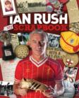 Image for Ian Rush  : my scrapbook