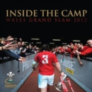 Image for Inside the Camp: Wales Grand Slam 2012