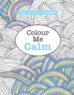 Image for Really RELAXING Colouring Book 2 : Colour Me Calm