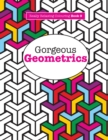 Image for Really RELAXING Colouring Book 9 : Gorgeous Geometrics