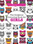 Image for The Gorgeous Colouring Book for GIRLS (A Really RELAXING Colouring Book)