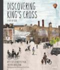 Image for Discovering King's Cross  : a pop-up book