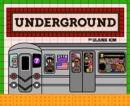 Image for Underground  : subways around the world
