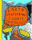 Image for Earthshattering events!  : the science behind natural disasters