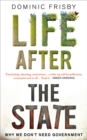 Image for Life after the state