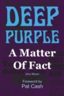 Image for Deep Purple: A Matter of Fact