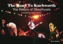 Image for The road to Knebworth  : the return of Deep Purple