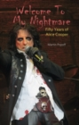 Image for Welcome to my nightmare  : fifty years of Alice Cooper