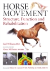 Image for Horse movement  : structure, function and rehabilitation