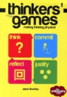 Image for Thinkers' games  : making thinking physical