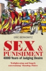 Image for Sex and punishment: four thousand years of judging desire
