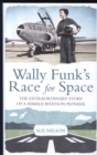 Image for Wally Funk's race for space  : the extraordinary story of a female aviation pioneer