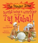 Image for Avoid being a worker on the Taj Mahal!