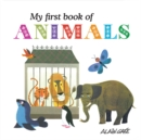 Image for My first book of animals