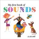 Image for My First Book of Sounds