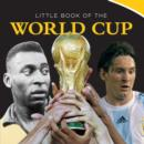 Image for Little Book of the World Cup 2014