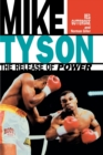 Image for Mike Tyson - The Release of Power