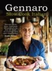 Image for Gennaro  : slow cook Italian