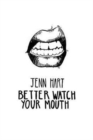 Image for Better watch your mouth