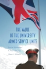 Image for The Value of the University Armed Service Units