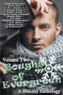 Image for Boughs of Evergreen: A Holiday Anthology : Volume 2