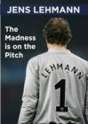Image for The madness is on the pitch