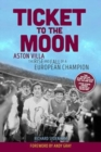 Image for Ticket to the moon  : Aston Villa