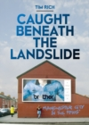 Image for Caught beneath the landslide  : Manchester City in the 1990s