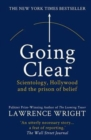 Image for Going Clear : Scientology, Hollywood and the Prison of Belief