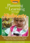 Image for Planning for learning through minibeasts