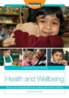 Image for Health and Wellbeing : Growing and developing. Physical wellbeing. Emotional wellbeing