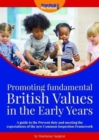 Image for Promoting fundamental British values in the early years  : a guide to the Prevent duty and meeting the expectations of the new Common Inspection Framework