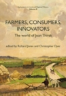 Image for Farmers, consumers, innovators  : the world of Joan Thirsk