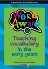 Image for Word Aware 2 : Teaching Vocabulary in the Early Years