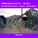 Image for Impermanent ways  : the closed lines of BritainVolume 8,: Gloucestershire : Volume 8