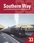 Image for The Southern Way: Issue 33 : The Regular Volume for the Southern Devotee : Issue 33