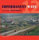 Image for Impermanent Ways : Volume 12 : Wales