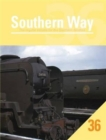Image for Southern Way Issue 36: The Regular Volume for the Southern Devotee : No. 36