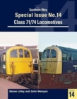 Image for Southern Way Special : Class 71/74 Locomotives : No. 14