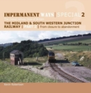 Image for Impermanent Ways Special 2 : The closed railway lines of Britain : 2 : From Closure to Abandonment