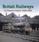 Image for British Railways In Unseen Colour