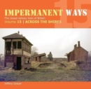 Image for Impermanent Ways 15 : Across The Shires