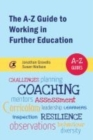 Image for The A-Z guide to working in further education