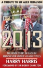 Image for 20/13  : a tribute to Sir Alex Ferguson