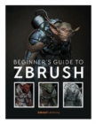 Image for Beginner's guide to ZBrush