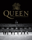 Image for Queen  : the Neal Preston photographs