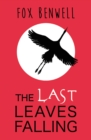 Image for The last leaves falling
